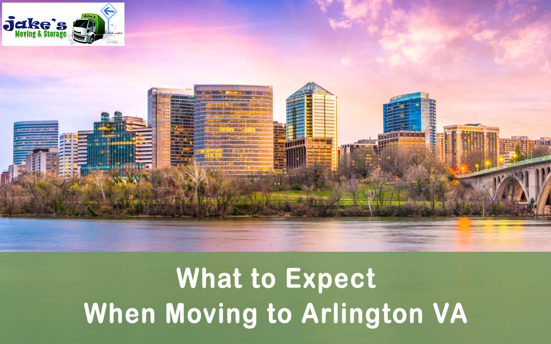 What to Expect When Moving to Arlington VA - Jake's Moving and Storage