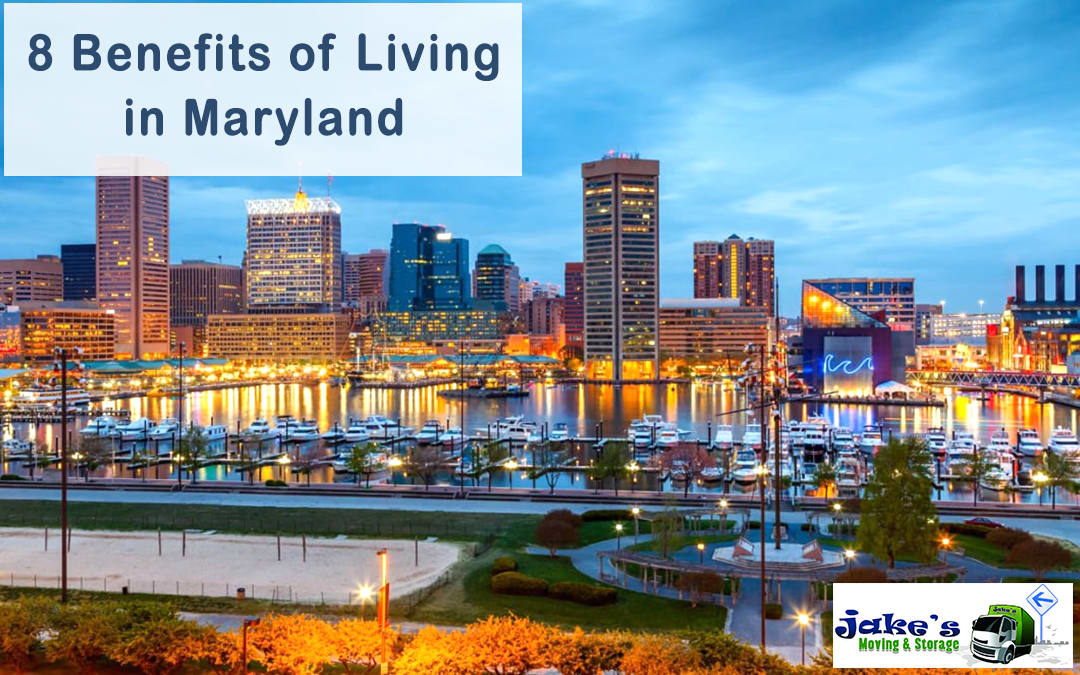 8 Benefits of Living in Maryland - Jake's Moving and Storage