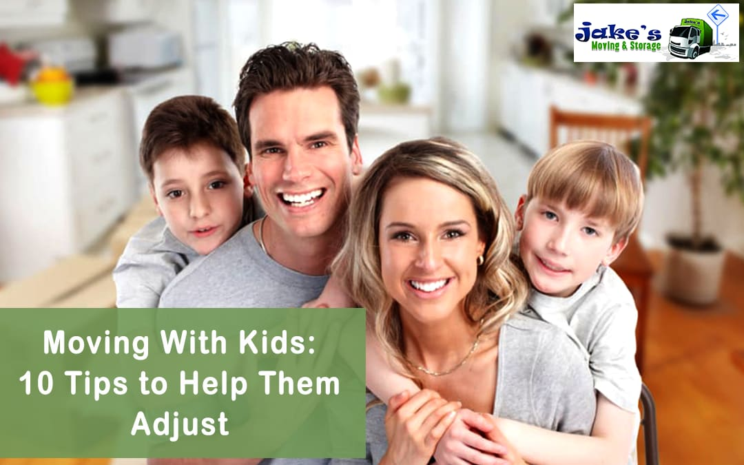 Moving With Kids: 10 Tips to Help Them Adjust - Jake's Moving and Storage