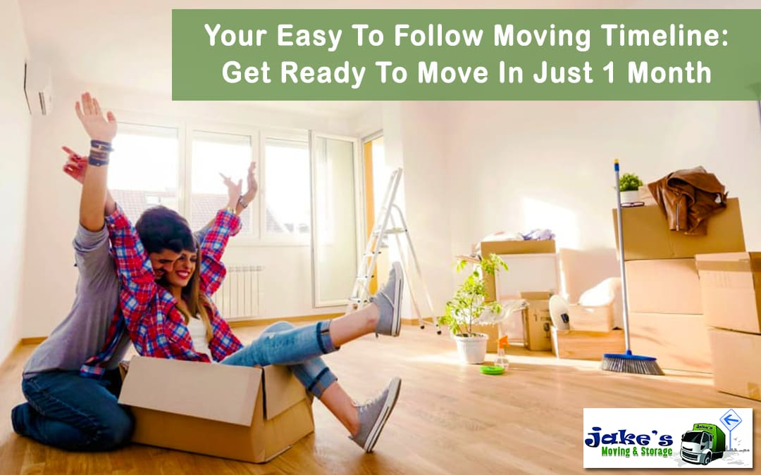 Your Easy To Follow Moving Timeline: Get Ready To Move In Just 1 Month