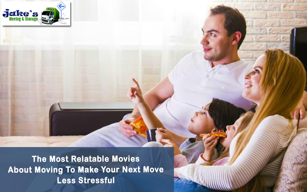 The Most Relatable Movies About Moving To Make Your Next Move Less Stressful