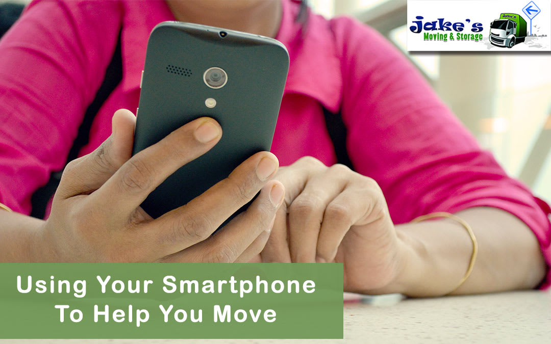 Using Your Smartphone To Help You Move - Jake's Moving and Storage
