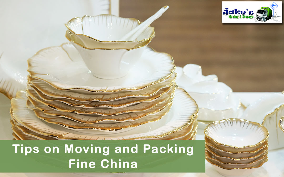 Tips on Moving and Packing Fine China - Jake's Moving and Storage