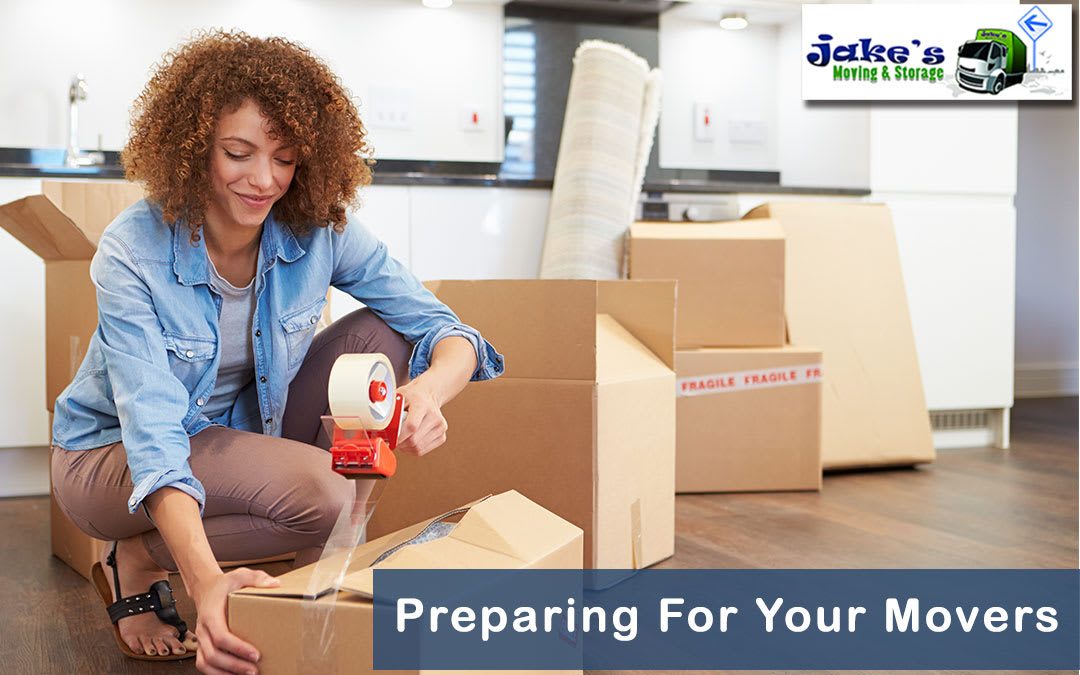Preparing For Your Movers Jake's Moving and Storage
