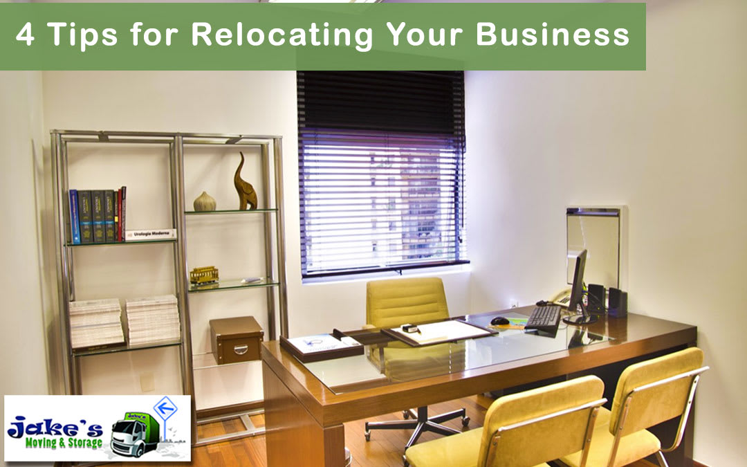 4 Tips for Relocating Your Business - Jake's Moving and Storage