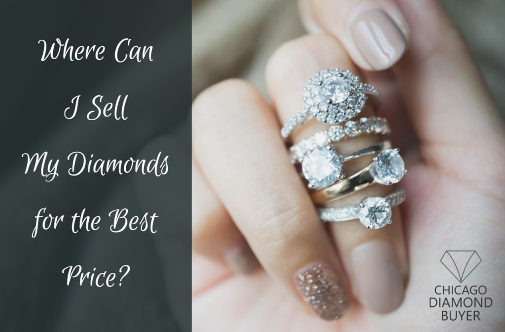 Where Can I Sell My Diamonds for the Best Price - Chicago Diamond Buyer