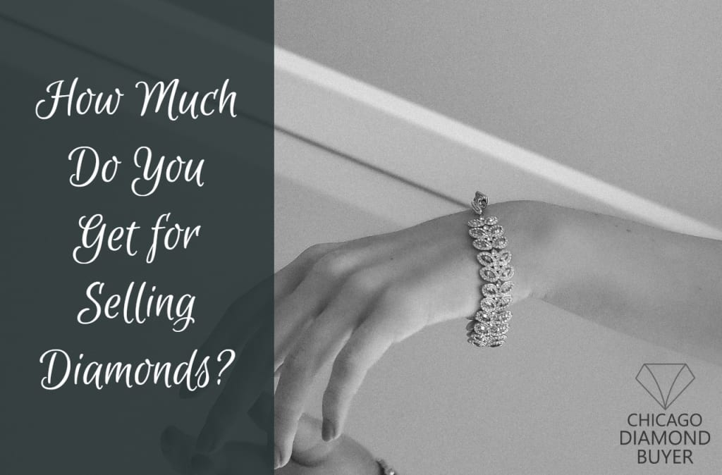 How Much Do You Get for Selling Diamonds - Chicago Diamond Buyer