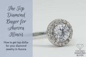 The Top Diamond Buyer Aurora - Chicago Diamond Buyer copy