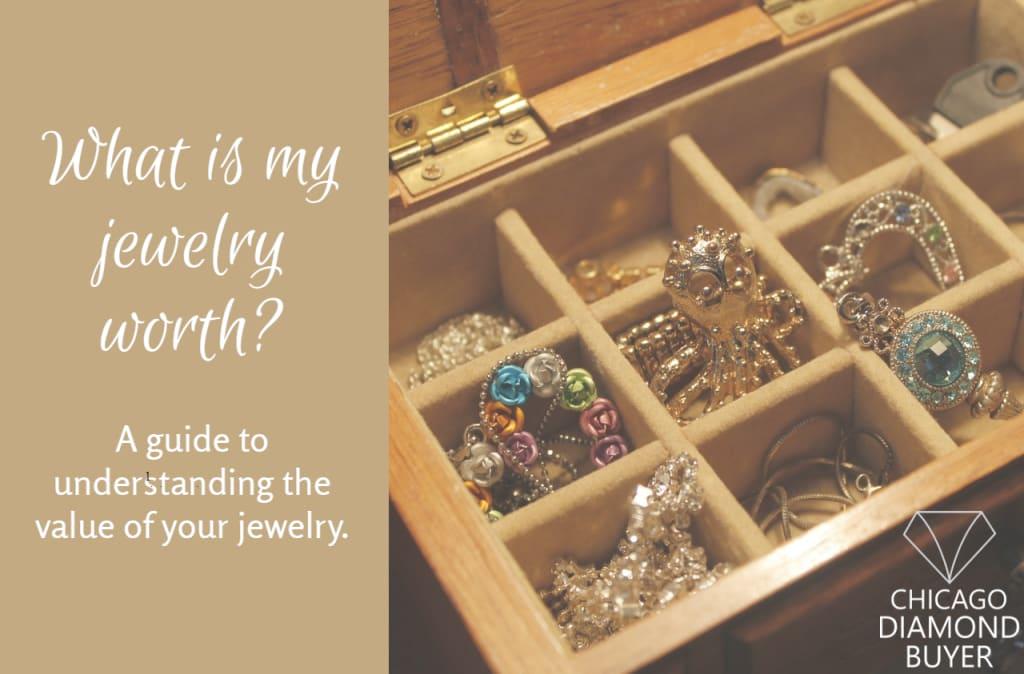 Whats My Jewelry Worth - Chicago Diamond Buyer