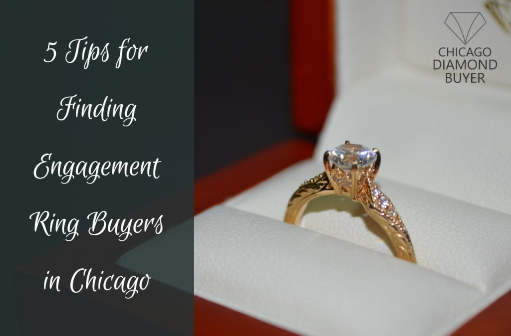 5 Tips for Finding Engagement Ring Buyers in Chicago - Chicago Diamond Buyer
