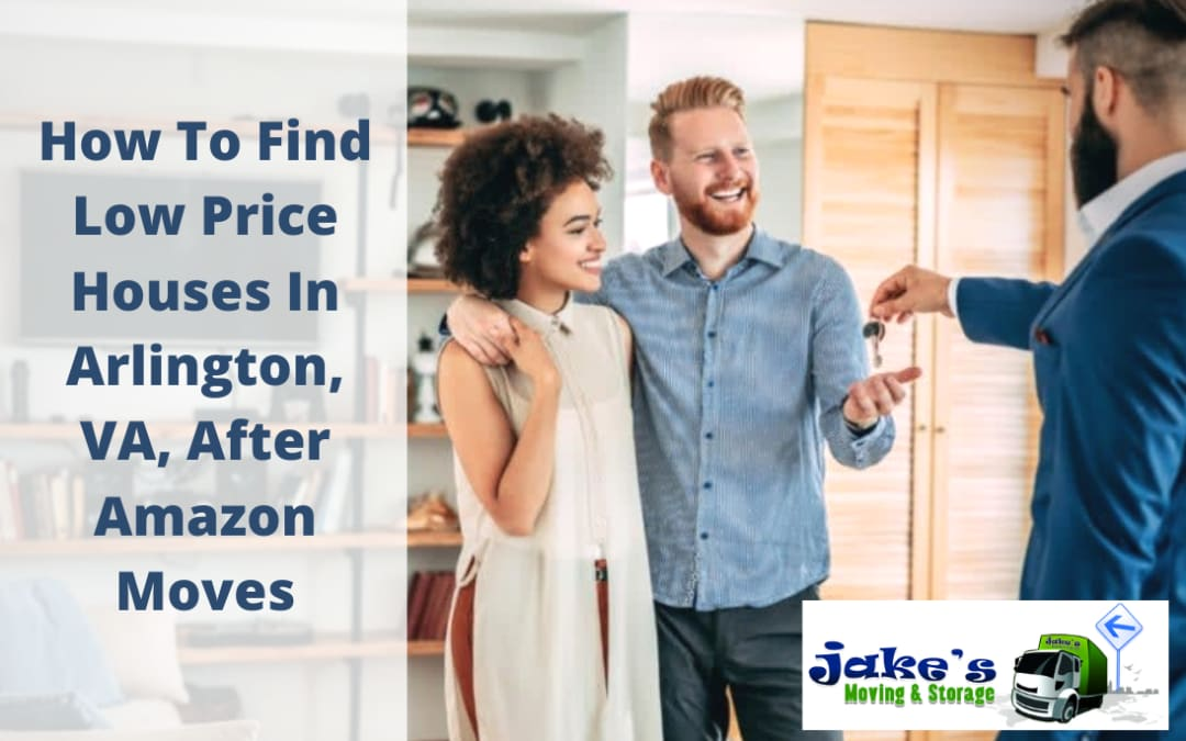 How To Find Low Price Houses In Arlington, VA, After Amazon Moves