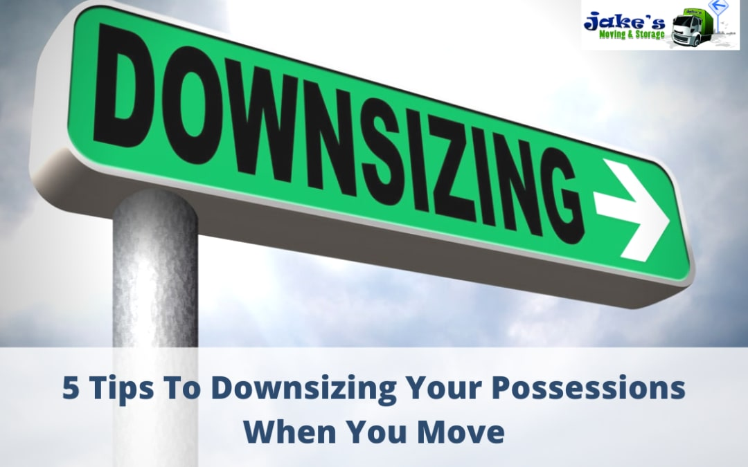 5 Tips To Downsizing Your Possessions When You Move