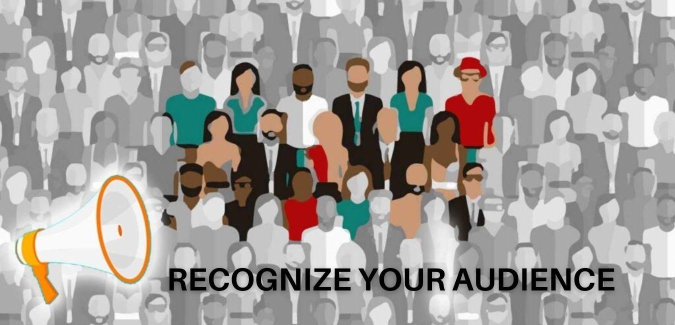 Recognize your Audience, successful Entrepreneur