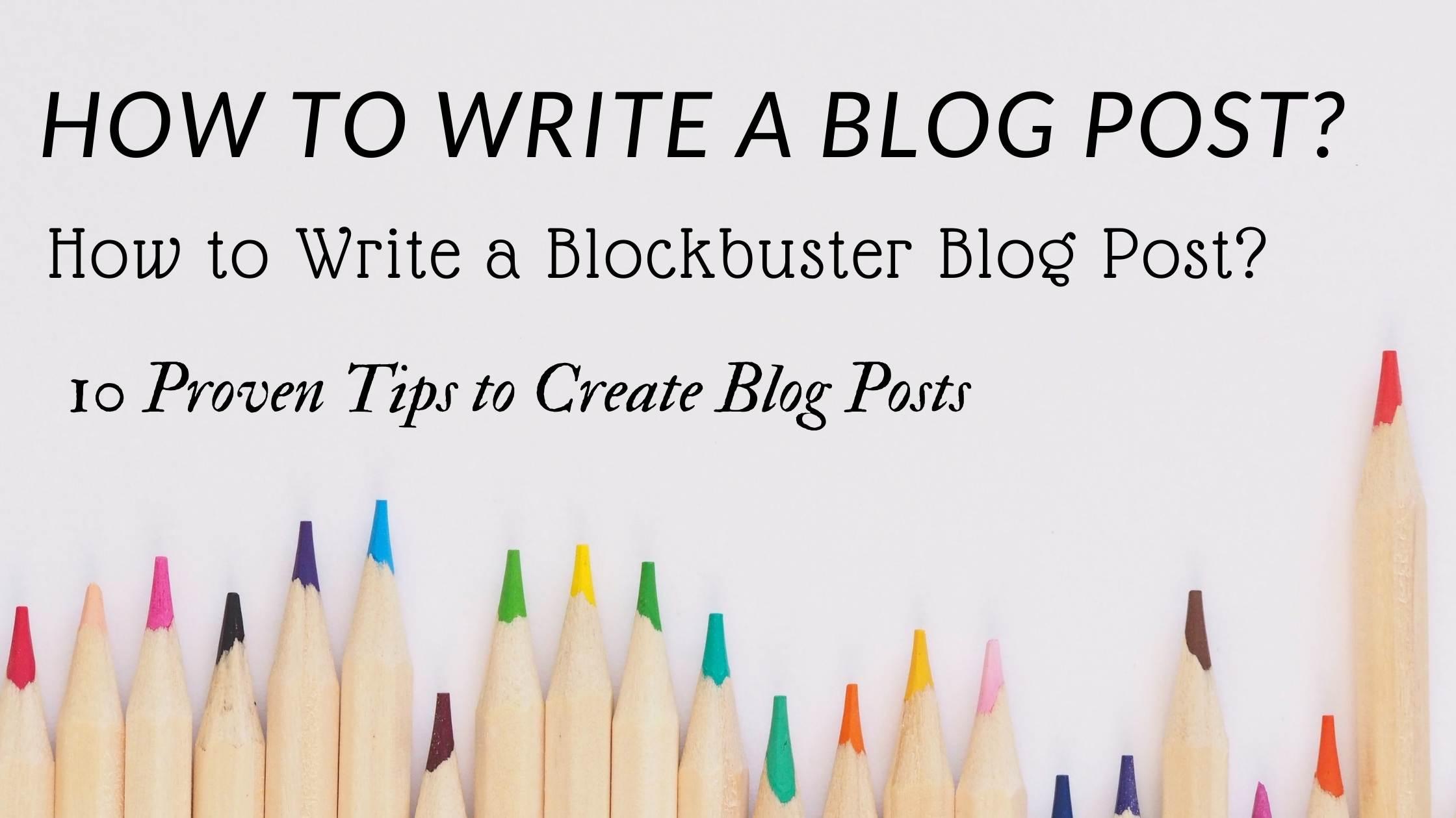 Write a Blockbuster Blog Post,