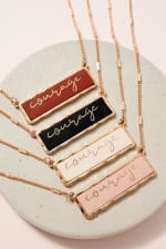 Courage Inspirational Charm Necklace - 3