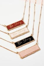 Be Strong Inspirational Charm Necklace - 8