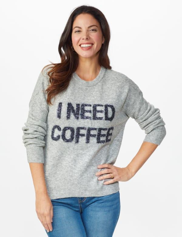 I Need Coffee Sweater