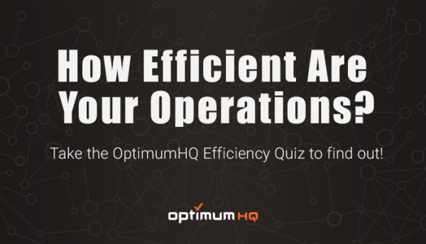 how efficient are your operations? take the quiz to find out!