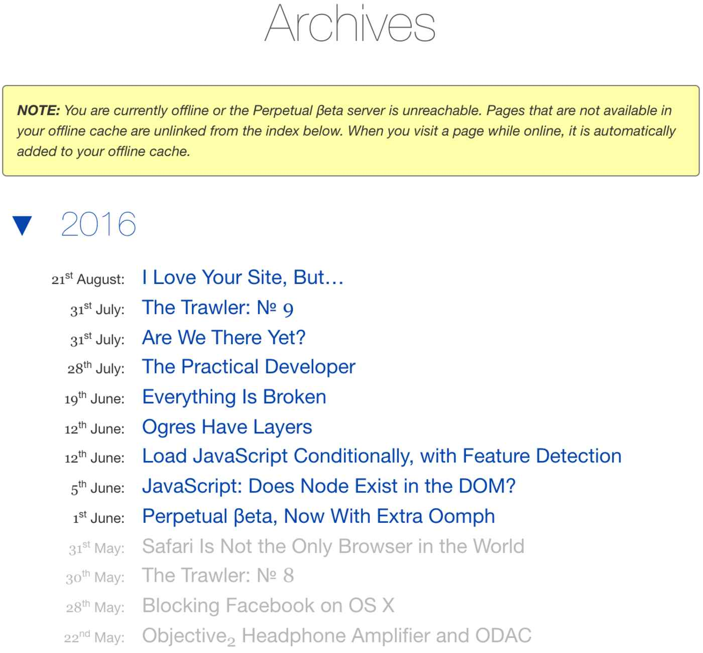 screen capture of the Perpetual βeta's Archives page in offline mode