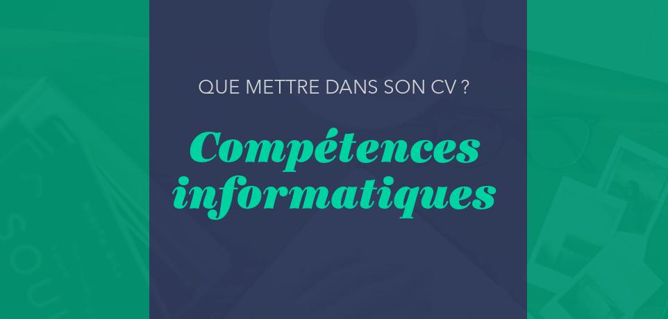 CV : Compétences Informatiques - 5 Exemples Efficaces !