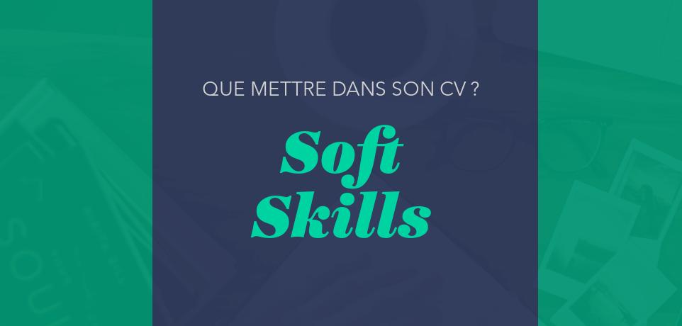 Top 15 des Soft Skills Préférées des Recruteurs dans un CV