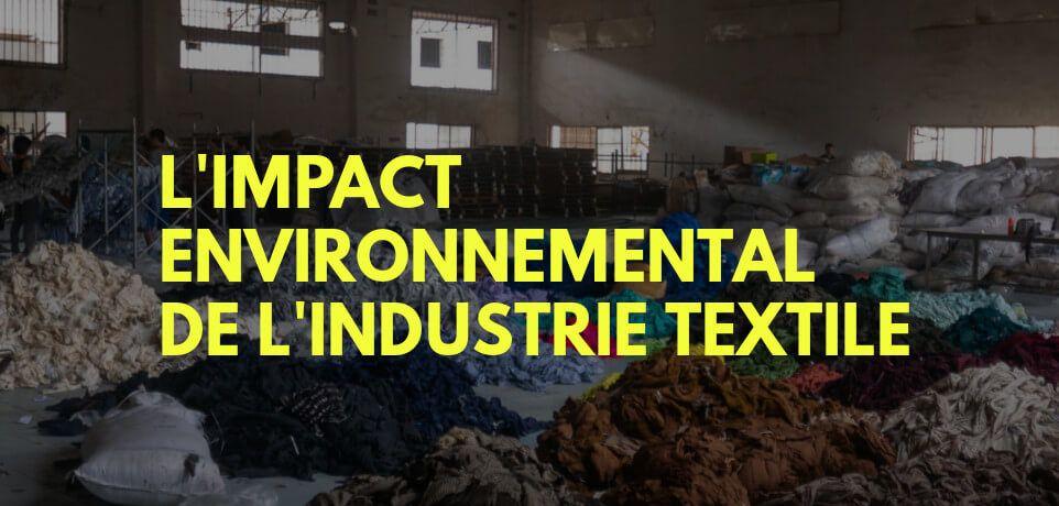 L'Impact de l'Industrie Textile sur l'Environnement en 10 Chiffres