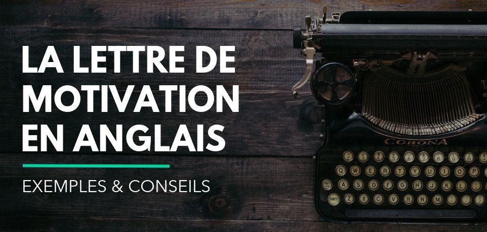 Lettre de Motivation en Anglais : Exemple, Modèle & Conseils
