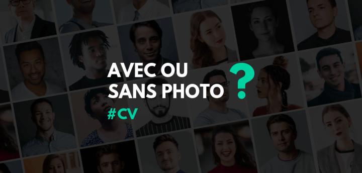 CV Avec ou Sans Photo ? Avis d'Expert & Conseils !