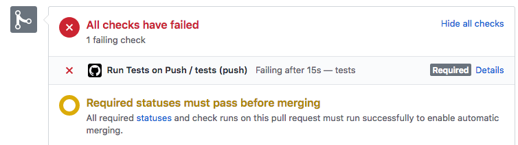 "Checks interface where the test fails and notifies the user ""Required statuses must pass before merging"""