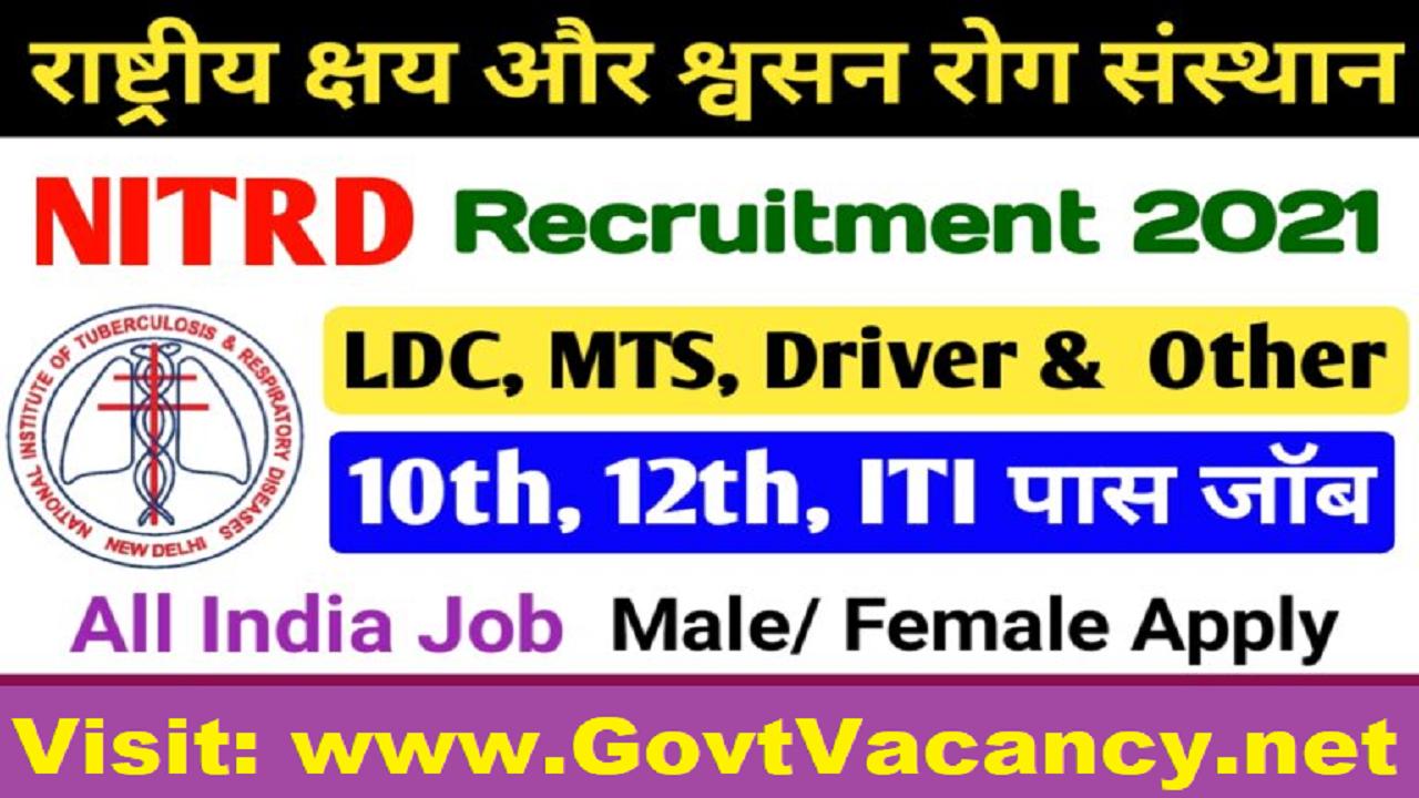 latest government vacancies in Delhi, 10th pass Job in Delhi, MTS job in Delhi, LDC Vacancy in Delhi, Jobs in NITRD, Govt Job in Delhi Hospital
