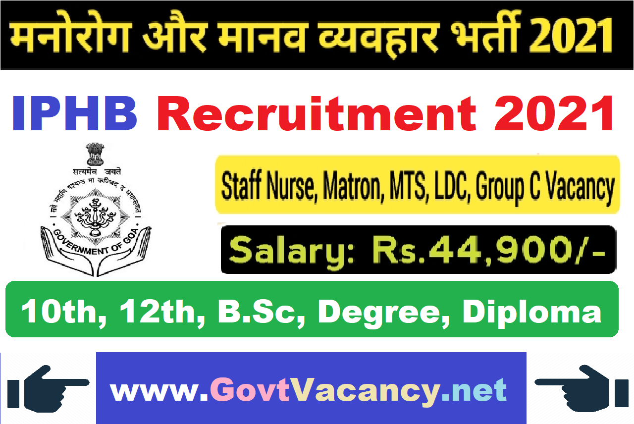 latest government vacancies in Goa, Govt Vacancy for 10th pass, 12th pass, Graduates, B.Sc, Govt jobs for MTS, LDC, Staff Nurse