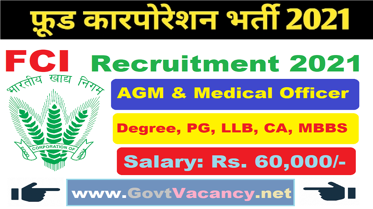 latest government vacancies in food corporation of India, Govt Vacancy for Btech engineer, Govt Jobs for LLB pass, CA Job in FCI