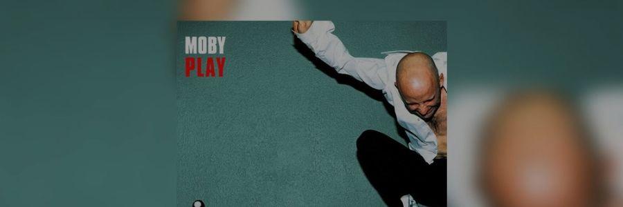 Play, à l'apogée de Moby
