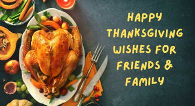 Happy Thanksgiving Wishes for Friends & Family