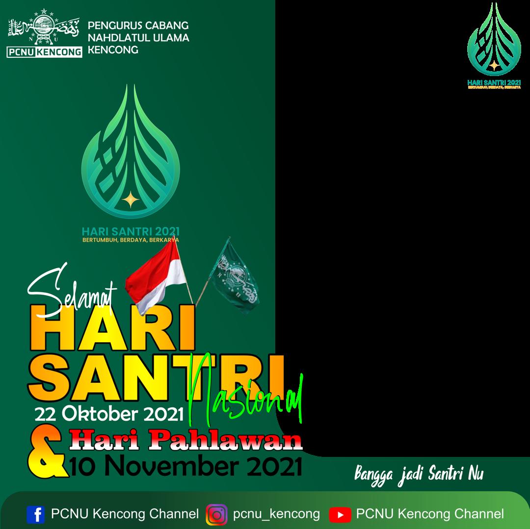 Free Download Twibbon Hari Santri Nasional Dan Hari Pahlawan 2021 Terbaru buatan Juragan Gedang