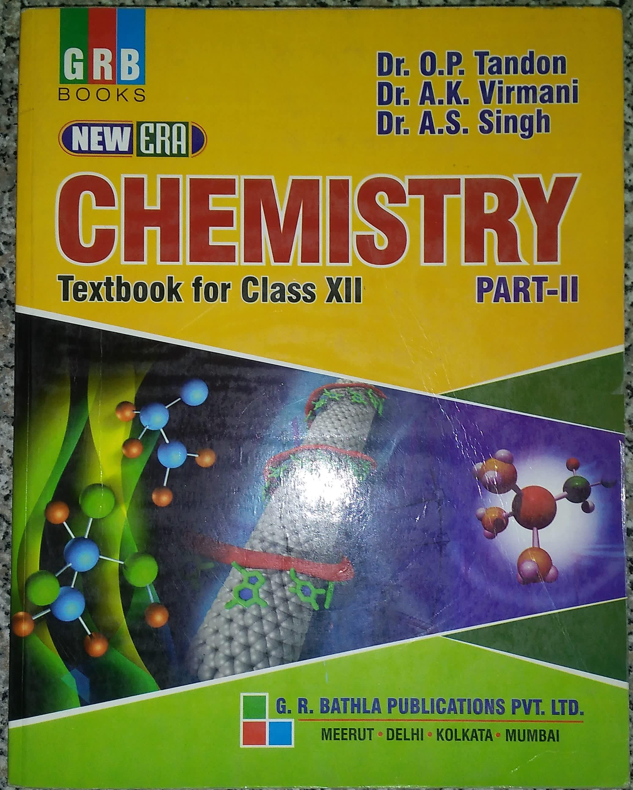 GRB New Era Chemistry for Class XII (Vol. II)