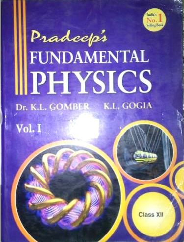 Pradeep's Fundamental Physics Class XII (Vol- I & II)