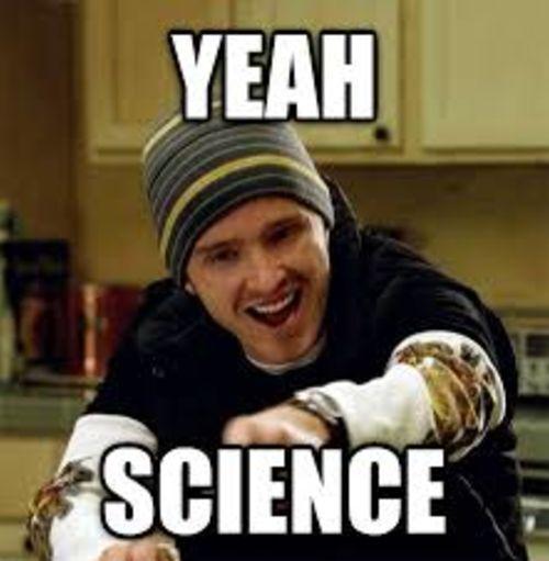 Yeah Science Meme