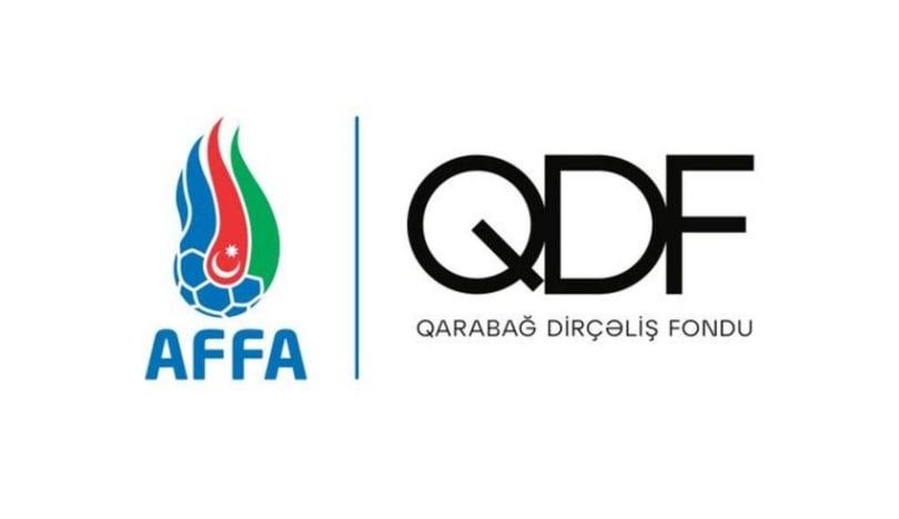 AFFA oyunlardan əldə olunan gəlirin bir qismini Qarabağ Dirçəliş Fonduna ianə edəcək