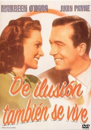 De Ilusión También Se Vive 1947 Ver Película Online En Streaming Streamaddicted