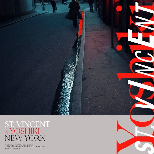 St Vincent Feat. Yoshiki - New York