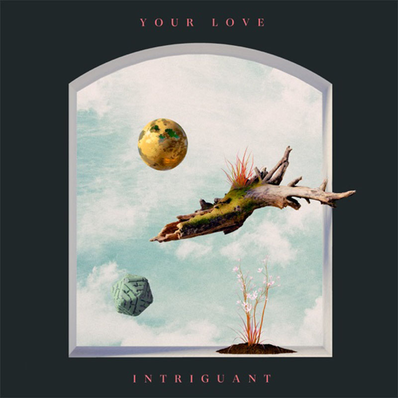 Intriguant - Your Love