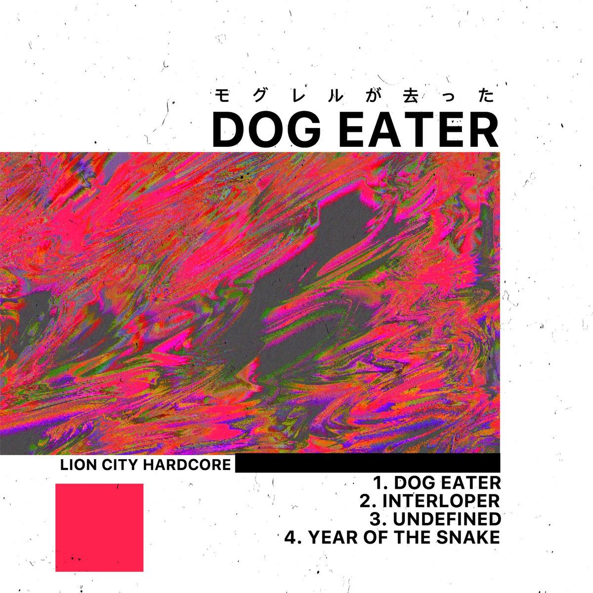 Dog Eater - Self-titled