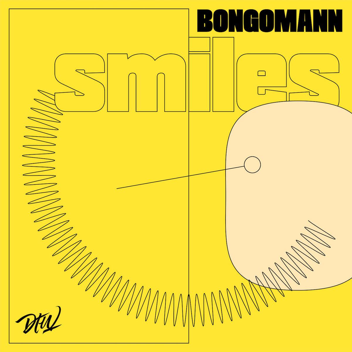 Bongomann - Smiles