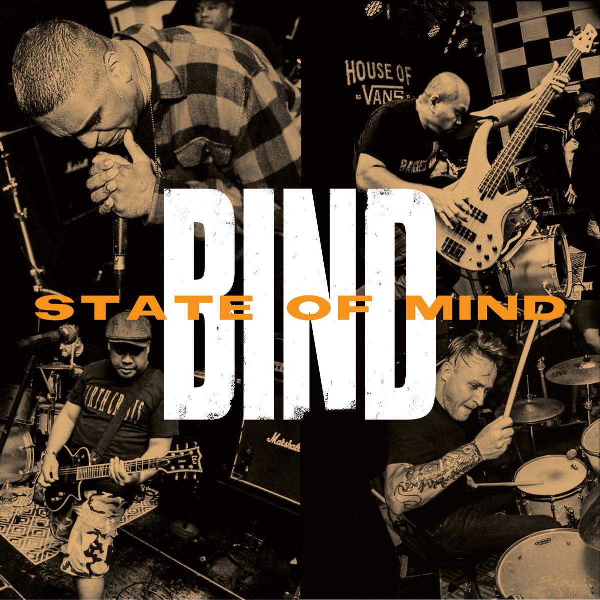 BIND - STATE OF MIND