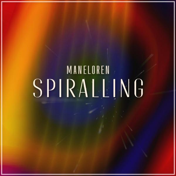 Maneloren - Spiralling