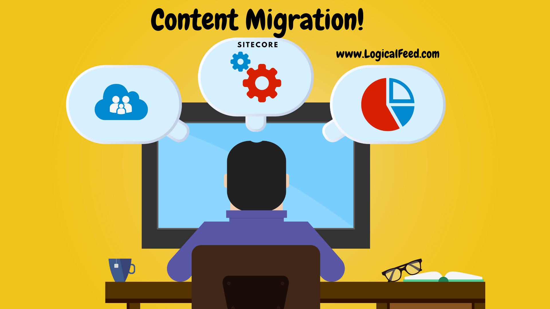 Content migration in Sitecore