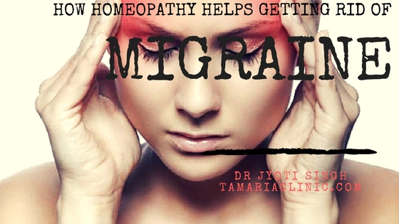 HOW HOMEOPATHY HELPS GETTING RID OF MIGRAINE !!!