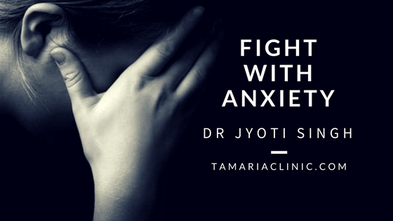 10 WAYS TO FIGHT WITH ANXIETY