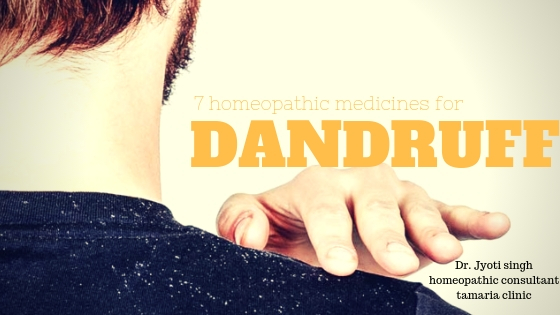 7 USEFUL HOMEOPATHIC MEDICINES FOR DANDRUFF